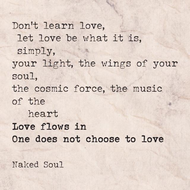 Don't learn love, let love be what it is