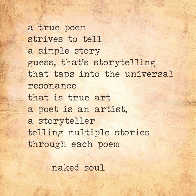 A true poem strives to tell a simple story