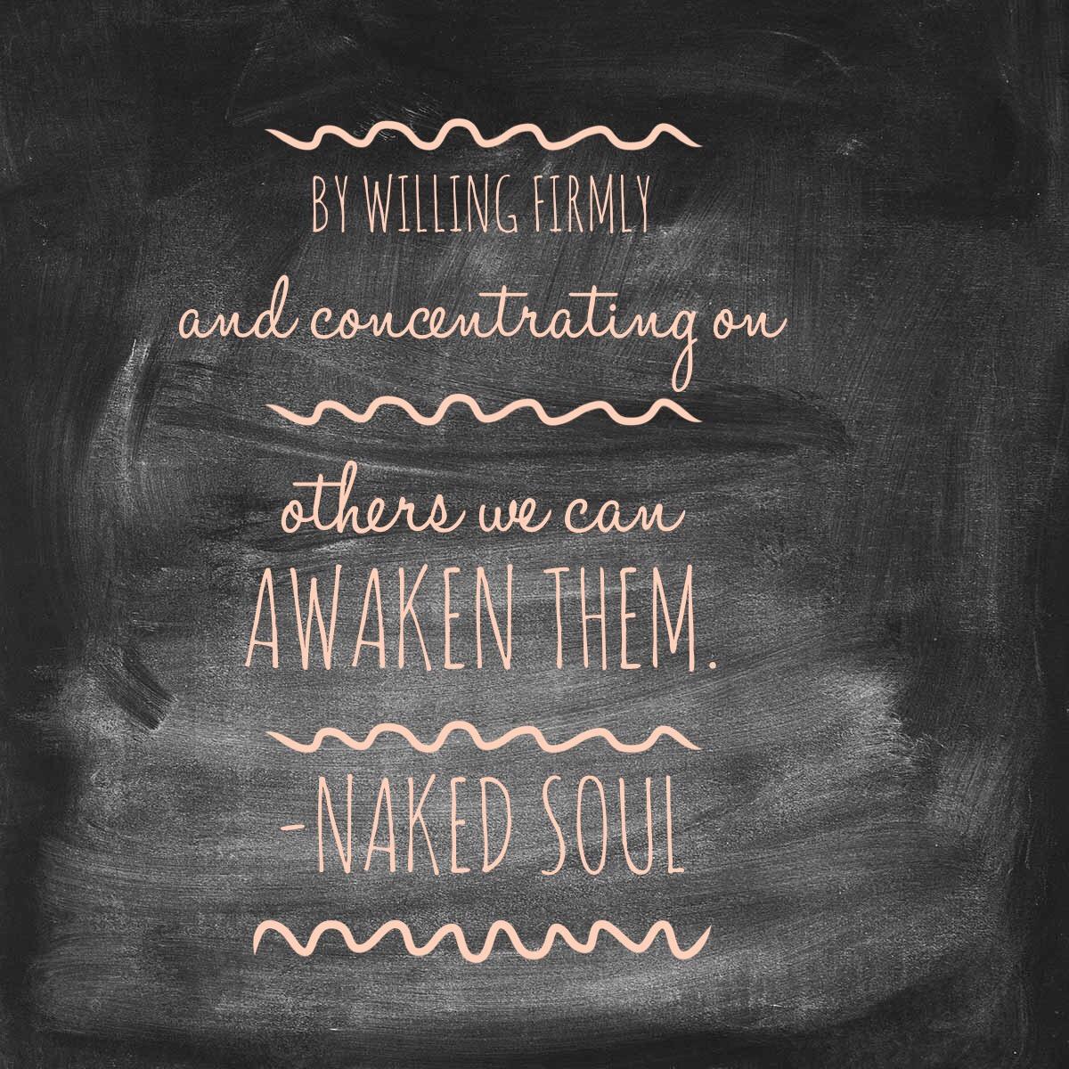 We can awaken them