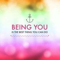 being you is the best thing