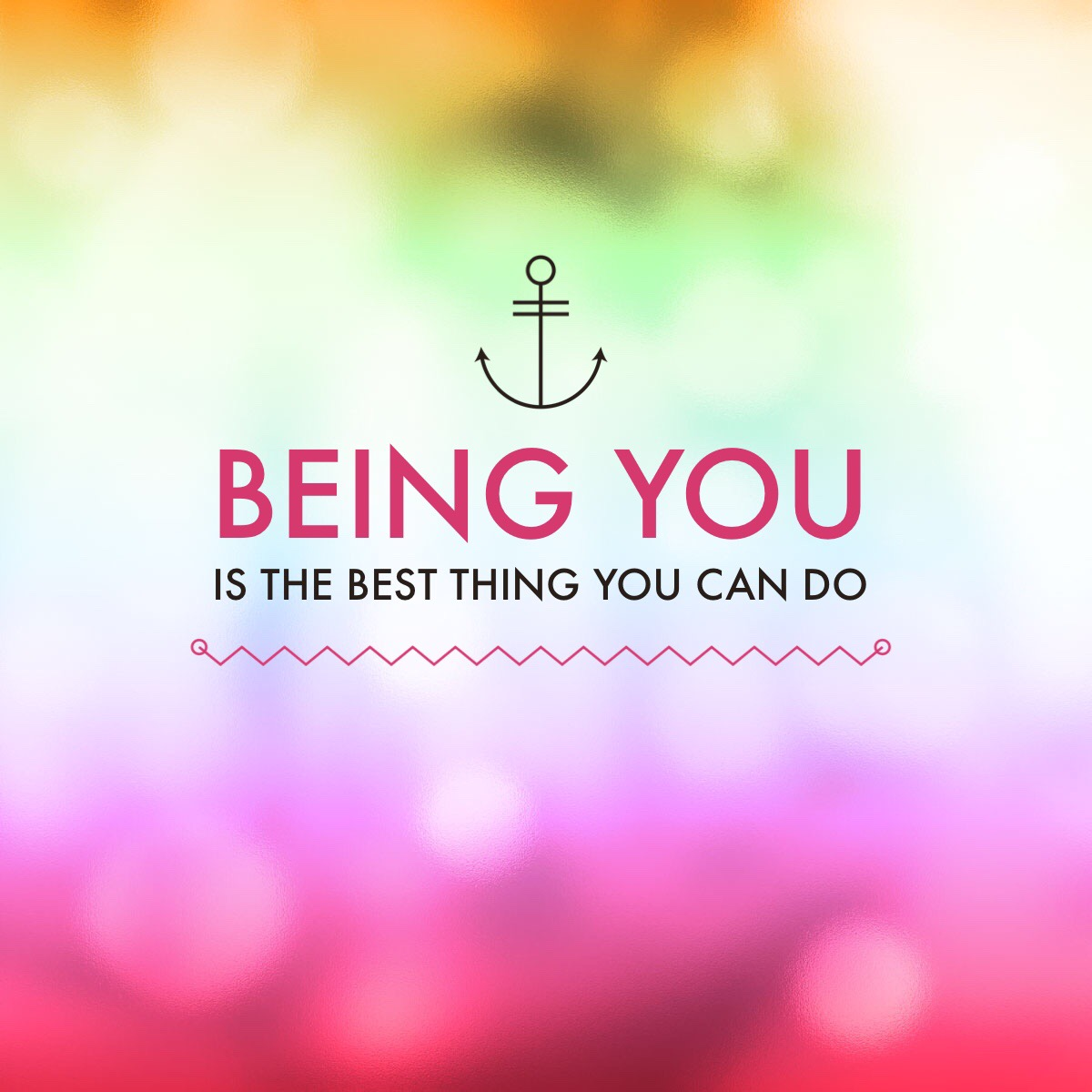 Being you is the BEST thing you can do