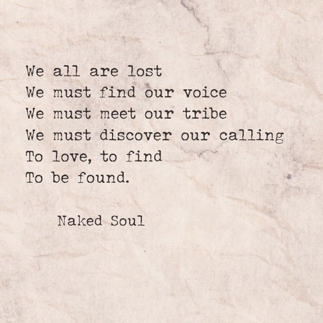 we are all lost, we must find our tribe poem poetry quote