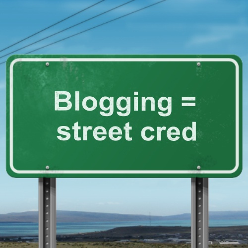 blogging is street credibility