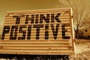 live day by day and Think positive