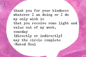 naked soul poem thank you for your kindness whatever i am doing or i do
